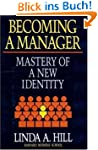 Becoming a Manager: Mastery of a New...