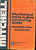 img - for Mitchell Mechanical Parts/labor Estimating Guide (Domestic Cars, 1070 Edition) book / textbook / text book