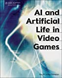AI and artificial life in video games /