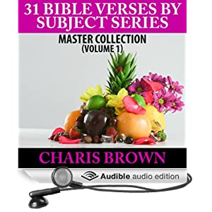 31 Bible Verses by Subject Series: Master Collection, Book 1 (Unabridged)