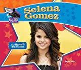Selena Gomez (Big Buddy Biographies)