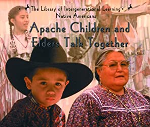 Apache Children and Elders Talk Together