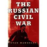 "The Russian Civil Warvon ""Evan Mawdsley"""