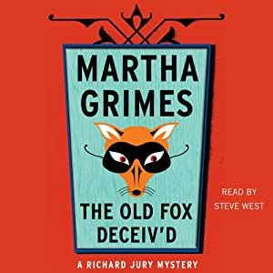 The Old Fox Deceiv'd | [Martha Grimes]