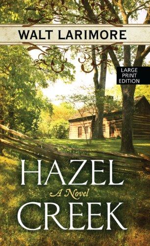 Hazel Creek (Thorndike Press Large Print Christian Historical Fiction)