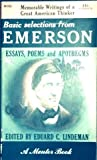 Basic Selections From Emerson Essays, Poems & Apothegms