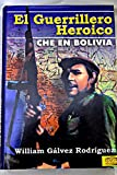 img - for El guerrillero heroico: Che en Bolivia book / textbook / text book