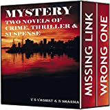 Mystery : Two Novels of Crime, Thriller and Suspense ( A Mystery Suspense Thriller box set of suspense mystery books and crime thrillers mystery)