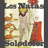 Solodolor by LOS NATAS (2010-07-30)