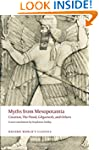 Myths from Mesopotamia Creation, The...