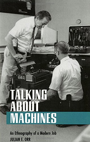 Talking about Machines: An Ethnography of a Modern Job (Collection on Technology and Work) (Photocopying Machine compare prices)
