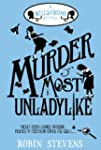 Murder Most Unladylike: A Wells & Won...