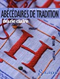Abcdaires de tradition : Lettres et motifs sur papier transfert