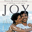 Joy That Lasts (       UNABRIDGED) by Gary Smalley Narrated by Jay Charles