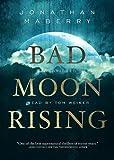 Bad Moon Rising (Pine Deep Trilogy, Book 3)