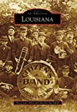 Louisiana (Images of America)