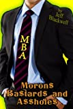 img - for MBA - Moron$ Ba$tard$ and A$$hole$ book / textbook / text book