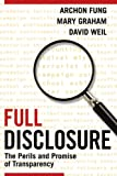 img - for Full Disclosure: The Perils and Promise of Transparency book / textbook / text book