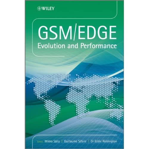 GSM/EDGE: Evolution and Performance