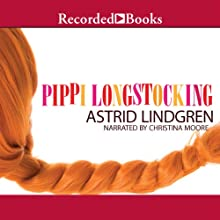 Pippi Longstocking Audiobook by Astrid Lindgren Narrated by Christina Moore