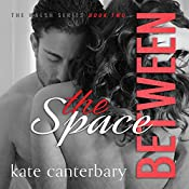 The Space Between: The Walshes, Book 2 | Kate Canterbary