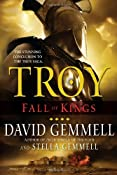Troy: Fall of Kings (Troy (Ballantine Books)): David Gemmell, Stella Gemmell: 9780345477040: Amazon.com: Books