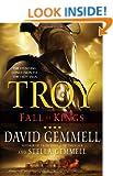 Troy: Fall of Kings (Troy (Ballantine Books))