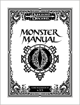 Monster Manual: Special Edition (Dungeons & Dragons d20 3.5 Fantasy