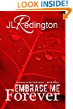Embrace Me Forever (Passions in the Park Book 3)
