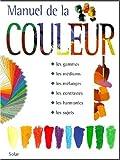 echange, troc Collectif - Manuel de la couleur
