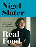 Nigel Slater Real Food