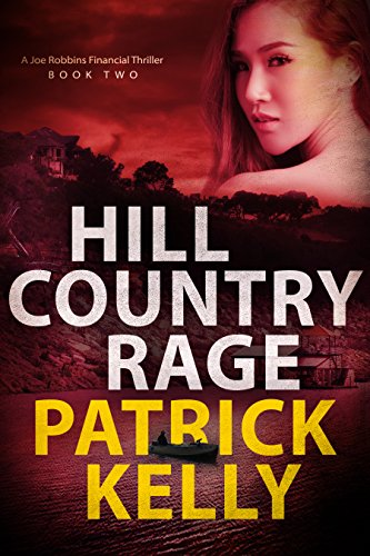 Hill Country Rage by Patrick Kelly ebook deal