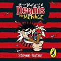 The Diary of Dennis the Menace Audiobook by Steven Butler Narrated by Steven Butler
