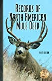 img - for Records of North American Mule Deer book / textbook / text book