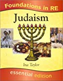 Judaism: Judaism (Foundations in RE) (0748751947) by Taylor, Ina