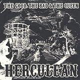 The Bad & The Queen The Good Herculean