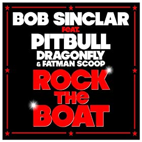 Rock The Boat (Radio Edit) [feat. Pitbull, Dragonfly, Fatman Scoop]