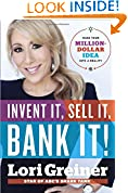 #3: Invent It, Sell It, Bank It!: Make Your Million-Dollar Idea into a Reality