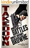 Takedown (An Alexandra Poe Thriller Book 2)