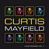 echange, troc Curtis Mayfield - Love Songs 1