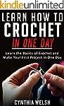 Crochet: Learn How to Crochet in One...
