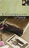 A Grandparent's Legacy