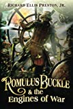 img - for Romulus Buckle & the Engines of War (The Chronicles of the Pneumatic Zeppelin) book / textbook / text book