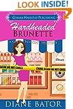 Hardheaded Brunette (Gilda Wright Mysteries Book 2)