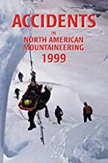 Accidents in North American Mountaineering 1999