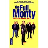 The full monty le grand jeu (Best)