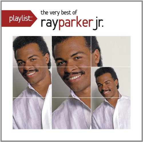 Ray Parker Jr. - Playlist: Very Best Of Ray Parker Jr. - Lyrics2You
