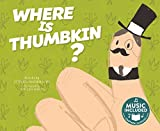 Where is Thumbkin? (Sing-Along Songs)