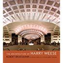 The Architecture of Harry Weese