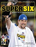 img - for Super Six: The Steelers Record Setting Super Bowl Season, Special Commemorative Edition book / textbook / text book